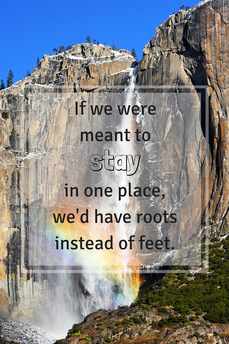 Travel Quote Yosemite National Park California